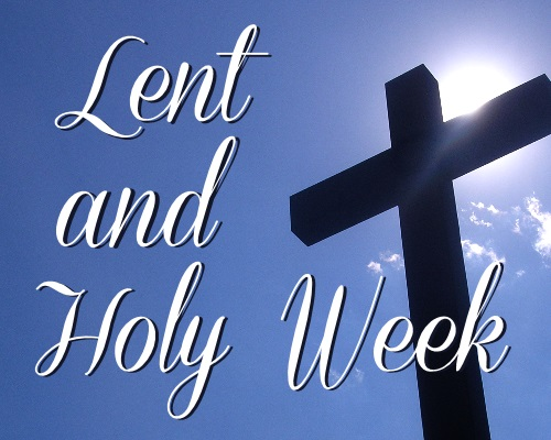 Lent and Easter